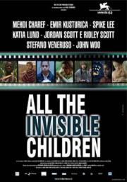 Невидимые дети / All the Invisible Children (2005)