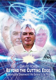 Дэвид Айк — Выходя за пределы / David Icke — Beyond the Cutting Edge