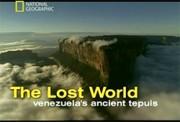 National Geographic: Первозданная природа. Затерянный мир — древние Тепуи Венесуэлы