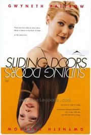 Осторожно, Двери закрываются / Sliding Doors