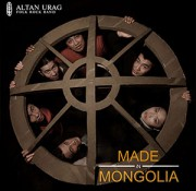 Altan Urag — Made In Mongolia (2006)