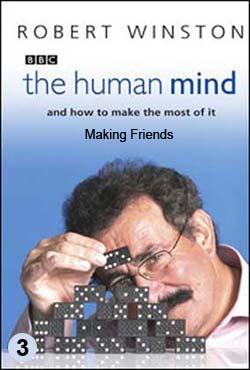 BBC: Лабиринты мозга (фильм 3) / BBC - The Human Mind. Making Friends