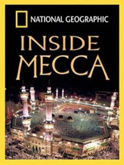 National Geographic: Мекка / Inside Mecca