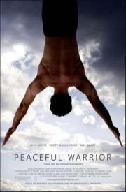 Мирный Воин / Peaceful Warrior