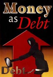 Деньги — пирамида долгов / Money As Debt (2006)
