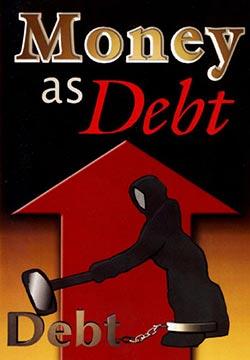 Деньги - пирамида долгов / Money As Debt (2006)