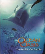 IMAX: Ocean Oasis (HDTV)