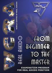 Реальное Айкидо. От начинающего до мастера / Real Aikido — From Beginner to the Master