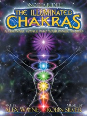 Сияющие Чакры / The Illuminated Chakras: A Visionary Voyage into your Inner World