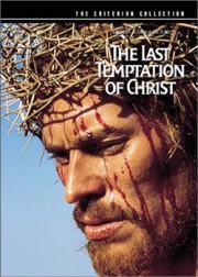 Последнее Искушение Христа / The Last Temptation of Christ