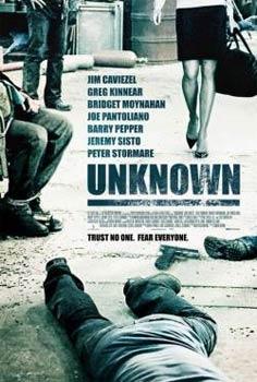 Неизвестные / Unknown (2006)