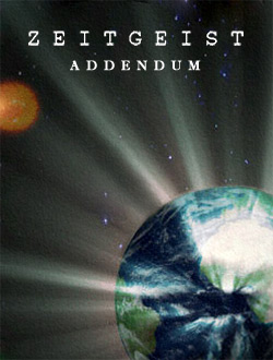 Дух Времени 2 / Zeitgeist Addendum (2008)